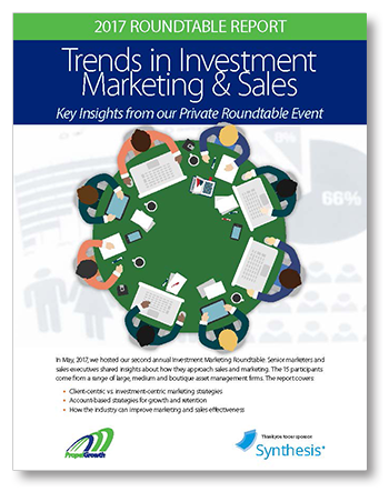 2017 Roundtable Report: Trends in Investment Marketing & Sales