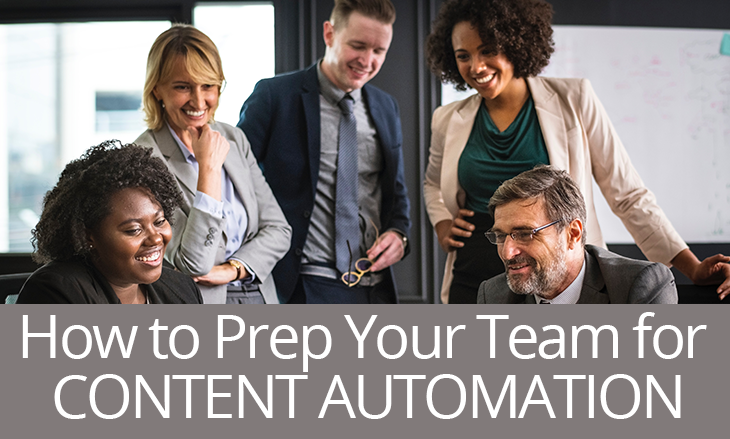 How to Prep Your Investment Marketing Team for Content Automation